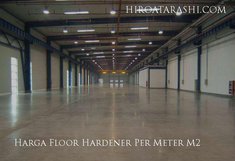 Harga Floor Hardener Per Meter M2